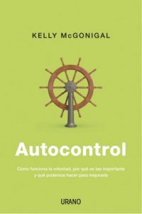Autocontrol (Crecimiento personal) – Kelly McGonigal [ePub & Kindle]