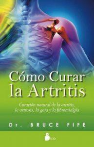 Cómo curar la artritis – Bruce Fife [ePub & Kindle]