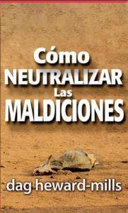 Cómo neutralizar las maldiciones – Dag Heward-Mills [ePub & Kindle]