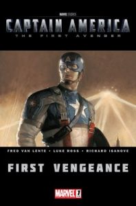 Captain America: The First Avenger #1: First Vengeance – Fred Van Lente, Luke Ross [ePub & Kindle] [English]