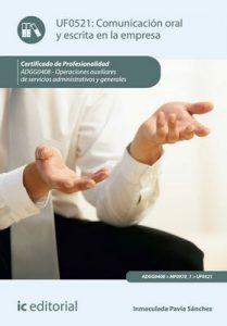 Comunicación oral y escrita en la empresa. ADGG0408 – Inmaculada Pavía Sánchez [ePub & Kindle]