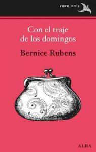 Con el traje de los domingos (Rara Avis) – Bernice Rubens, Íñigo Fernández Lomana [ePub & Kindle]