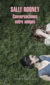 Conversaciones entre amigos – Sally Rooney [ePub & Kindle]