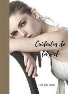 Cuidados de la piel: Como lucir una piel perfecta – Laura Olmos Robredo [ePub & Kindle]