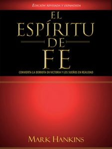 El espíritu de fe – Mark Hankis [ePub & Kindle]
