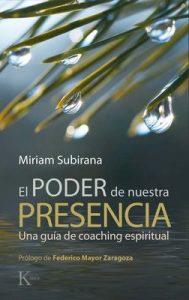 El poder de nuestra presencia – Miriam Subirana [ePub & Kindle]