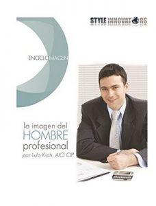 Encicloimagen la imagen del hombre profesional: La imagen del hombre profesional – Lula Kiah [ePub & Kindle]