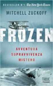 Frozen: Avventura, sopravvivenza, mistero – Mitchell Zuckoff [ePub & Kindle] [Italian]