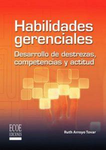 Habilidades gerenciales – Ruth Arroyo, Ecoe Ediciones [ePub & Kindle]
