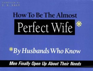 How to Be the Almost Perfect Wife: By Husbands Who Know – J.S. Salt [ePub & Kindle] [English]