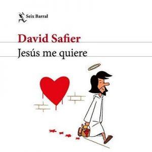 Jesús me quiere – David Safier, Lídia Álvarez Grifoll [Narrado por Raquel Moreno] [Audiolibro] [Español]