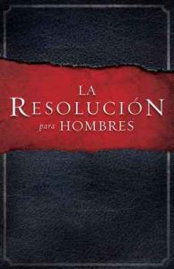 La Resolucion para Hombres – Stephen Kendrick [ePub & Kindle]