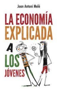 La economía explicada a los jóvenes (Puck) – Joan Antoni Melé [ePub & Kindle]