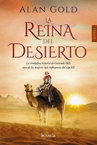 La reina del desierto (Fondo General – Narrativa) – Alan Gold, Valentina Reyes [ePub & Kindle]