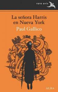 La señora Harris en Nueva York (Rara Avis) – Paul Gallico, Ismael Attrache [ePub & Kindle]