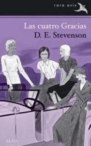 Las cuatro Gracias (Rara Avis) – D. E. Stevenson, Concha Cardeñoso Sáenz de Miera [ePub & Kindle]