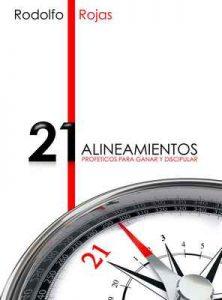 Los 21 Alineamientos Profeticos para Ganar y Discipular – Rodolfo Rojas [ePub & Kindle]