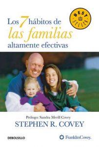 Los 7 hábitos de las familias altamente efectivas – Stephen R. Covey [ePub & Kindle]