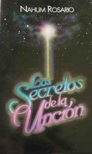 Los secretos de la unción – Nahum Rosario [ePub & Kindle]
