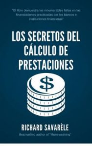 Los secretos del cálculo de prestaciones – Richard Savarèle, Erick Carballo [ePub & Kindle]