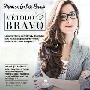 Método Bravo – Mónica Galán Bravo [Narrado por Nuria Samso] [Audiolibro] [Español]