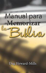 Manual Para Memorizar La Biblia – Dag Heward-Mills [ePub & Kindle]