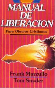 Manual de Liberación: Para obreros cristianos – Frank Marzullo, Brenda Bustacara [ePub & Kindle]