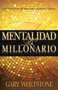 Mentalidad de Millonario: Los principios de Dios para generar riqueza – Gary Whetstone [ePub & Kindle]