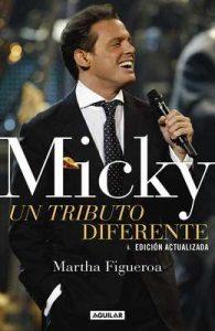 Micky: un tributo diferente: Edición actualizada – Martha Figueroa [ePub & Kindle]