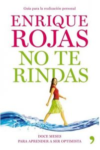 No te rindas – Enrique Rojas [ePub & Kindle]