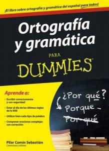 Ortografía y gramática para Dummies – Pilar Comín Sebastián [ePub & Kindle]