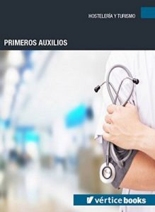 Primeros auxilios – Equipo Editorial [ePub & Kindle]