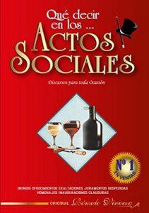 Qué decir en los… Evento Sociales: Discursos para toda ocasión – Romulo Vinueza Acosta [ePub & Kindle]