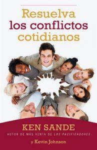 Resuelva los conflictos cotindianos – Ken Sande [ePub & Kindle]