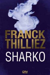 Sharko – Franck Thilliez [ePub & Kindle] [French]