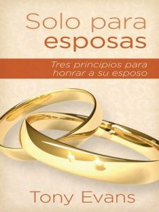 Solo Para Esposas – Tony Evans [ePub & Kindle]