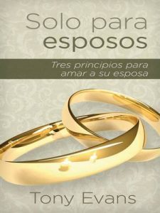 Solo Para Esposos – Tony Evans [ePub & Kindle]