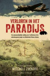 Verloren in het paradijs – Mitchell Zuckoff, Gerrit Jan van den Berg [ePub & Kindle] [Dutch]