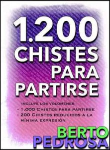 1200 Chistes para partirse: La colección de chistes definitiva – Berto Pedrosa, PROMeBOOK [ePub & Kindle]