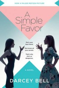 A Simple Favor: A Novel – Darcey Bell [ePub & Kindle] [English]