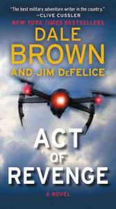 Act of Revenge: A Puppet Master Thriller (Puppetmaster) – Dale Brown, Jim DeFelice [ePub & Kindle] [English]