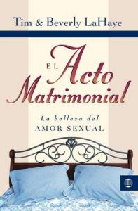 Acto matrimonial (Tema Matrimonio y Familia) – Tim Lahaye, Beverly LaHaye [ePub & Kindle]