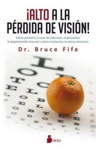Alto a la perdida de visión – Bruce Fife [ePub & Kindle]