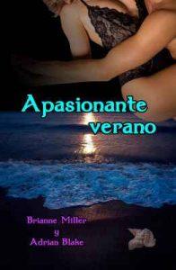 Apasionante verano – Brianne Miller, Adrian Blake [ePub & Kindle]