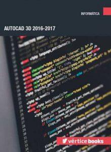 Autocad 3D 2016-2017- Verónica Rodríguez García [ePub & Kindle]