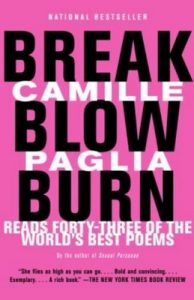 Break, Blow, Burn: Camille Paglia Reads Forty-three of the World's Best Poems – Camille Paglia [ePub & Kindle] [English]