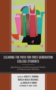 Clearing the Path for First-Generation College Students: Qualitative and Intersectional Studies of Educational Mobility – Ashley C. Rondini, Bedelia Nicola Richards [ePub & Kindle] [English]