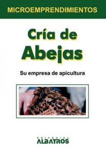 Cría de abejas (Microemprendimientos / Small Business) – Eduardo Del Pozo, Roberto Schopflocher [ePub & Kindle]