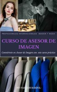 Curso de asesor de imagen y organizador de eventos (1 n° 3) – Mv Fashion School [ePub & Kindle]