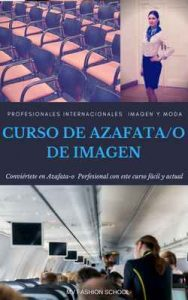 Curso de azafata y azafato de imagen (1 n° 2) – Mv Fashion School [ePub & Kindle]
